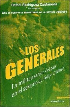Generales Los Rafael Rodríguez Castañeda SIGMARLIBROS