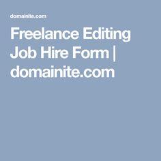 Freelance Editing Job Hire Form | domainite.com