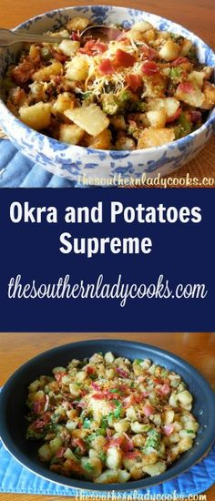 This recipe for Okra and Potatoes Supreme is a great easy side dish. I love okra and this is one of my favorite ways to prepare it for a meal. I love it for breakfast with a fried egg over the top…