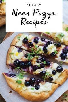 Fresh and delicious: Here are 11 easy naan pizzas to try at home tonight.