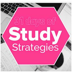 31 Days of Study Strategies from Organized Charm. So many great tips! I swear, this girl is my soul sister!