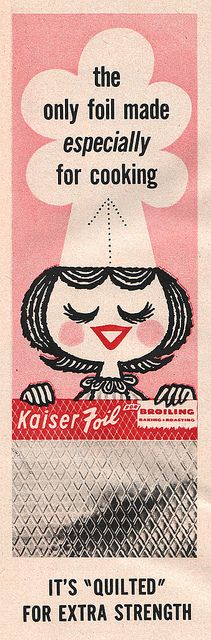 Kaiser Foil ad - from Everywoman's Magazine, Dec 1957.