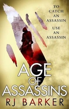 Buy Age of Assassins by RJ Barker at Mighty Ape NZ. ***Look out for The Bone Ships, the start of a new fantasy series by RJ Barker!*** 'Age of Assassins reveals its mysteries with the style of a magi. Love Book, Book 1, Got Books, Books To Read, Fantasy Faction, Book Girl, Age, What To Read, Book Photography