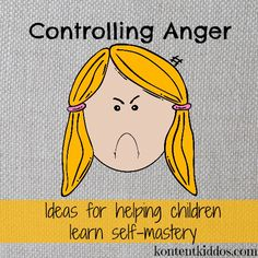 Ideas for helping children control their anger