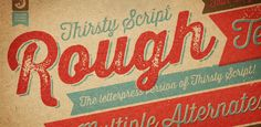 THIRSTY ROUGH ☞  Loops, textures and tarnishes. This font loves detail.