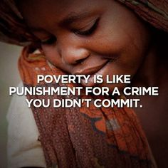 Poverty is like punishment for a crime you didn't commit | Anonymous ART of Revolution