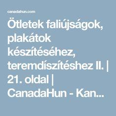 Ötletek faliújságok, plakátok készítéséhez, teremdíszítéshez II. | 21. oldal | CanadaHun - Kanadai Magyarok Fóruma