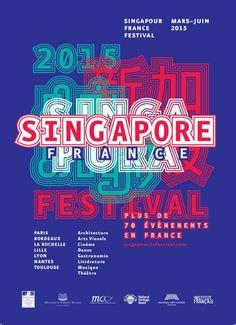DES SIGNES - Studio Muchir et Desclouds. Identité visuelle de Singapour en France - le Festival, pour l'Institut Français