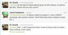 jared & dj qualls twitter wars are so funny ;)
