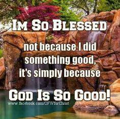 I'm blessed.