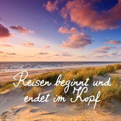 #Reisen beginnt und endet im Kopf! #justaway #travel #quotes #reisen #urlaub #ferien
