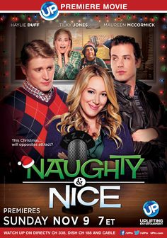 She loves the Christmas season.  He has no use for it.  But when these two radio show hosts (Haylie Duff, Tilky Jones) get paired together, will there be love on the air? Naughty & Nice premieres 11/9 on UP!