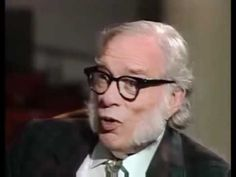▶ Isaac Asimov predicted the Internet of today 20 years ago - YouTube   Isaac Asimov died in 1992--over 20 years ago--yet had the vision of the potential of what the Internet could be.