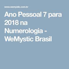 Ano Pessoal 7 para 2018 na Numerologia - WeMystic Brasil