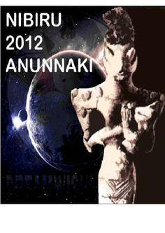 NIBIRU 2012 Y LOS ANUNNAKI