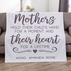 She will love cuddling up in the Mothers Hold Their Child's Hand Personalized Blanket. Personalize the blanket with choice of color and two lines of text. Mothers Day Quotes, Quotes For Kids, Perfect Gift For Mom, Gifts For Mom, Mother's Day Activities, Personalized Mother's Day Gifts, Wood Burning Crafts, Mothers Day Crafts For Kids, Christian Crafts