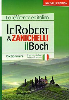 Dictionnaire Le Robert & Zanichelli de Collectif http://www.amazon.fr/dp/2321005629/ref=cm_sw_r_pi_dp_xq34wb0ZYBWQ2