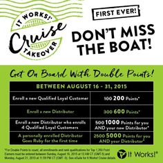 Holy Cow!!!  It Works is sending us on a #Cruise this year!!!  Now with DOUBLE Cruise Points, even a Brand New Distributor will have the opportunity to get on the Cruise too!!! ▶OMG!◀ What better incentive to Join My Team RIGHT NOW??!!   Oh Yeah!! That $500 Bonus is pretty Awesome too!!!  DON'T WAIT! ✋ August is the last month to earn your spot on the Cruise! ⏳⛵