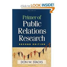 Primer of Public Relations Research - Don W. Stacks