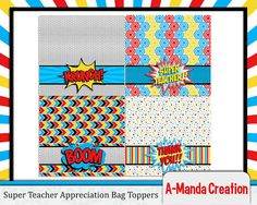 Super Teacher!  Super Hero Teacher Appreciation Printable Bag Toppers, make your teacher feel like a super hero for teacher appreciation week with these adorable bag toppers!