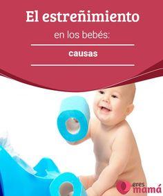 El estreñimiento en los bebés: causas  El estreñimiento puede ocurrir por varios motivos a un bebé, pero además de saber las causas también se debe aprender a buscar soluciones.