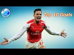 Top 10 Alexis Sanchez Goals