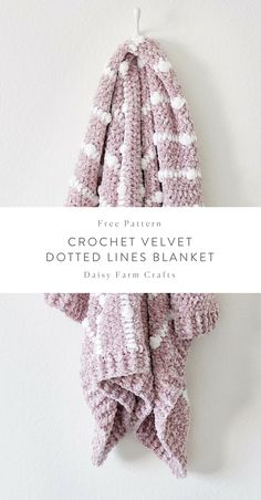 Free Pattern – Crochet Velvet Dotted Lines Blanket - 2019 Crochet Hook Set, Crochet Yarn, Free Crochet, Crochet Scarfs, Crochet For Beginners Blanket, Crochet Patterns For Beginners, Beginner Crochet, Afghan Crochet Patterns, Crochet Afghans