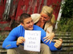 """That's what she said!"" Engagement Photo"