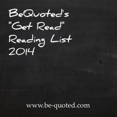 "BeQuoted ""Get Read"" Book List 2014"