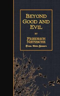Beyond Good and Evil | Friedrich Nietzsche