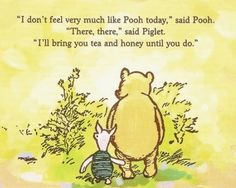 don't feel much like Pooh today
