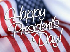Happy President's Day!! If your out & about come by & see us!! We are open till 5:30!!