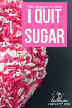 Quit Sugar for 8 weeks. What to expect when you quit sugar. This is part of my experience when I quit sugar for 8 weeks. Sugar is an addiction and these are some withdraws that I felt. Quit sugar to lose weight and feel healthy. Your taste buds will change and you will no longer crave those sweet things! . #quitsugar #weightloss #health #sugar #sugarfree #healthy #diet
