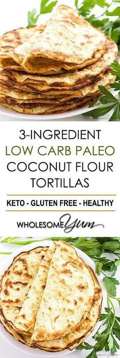 Low Carb Paleo Tortillas Recipe With Coconut Flour  Ingre Nts If You