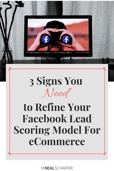 How to Refine Your Facebook Lead Scoring Model For eCommerce - How do you know if your Facebook Lead is really a lead for your business? In this article you'll learn how to refine how you look at your Facebook leads. #facebookmarketing #leadgeneration #ecommerce #facebookmarketingstrategy #ecommercemarketing
