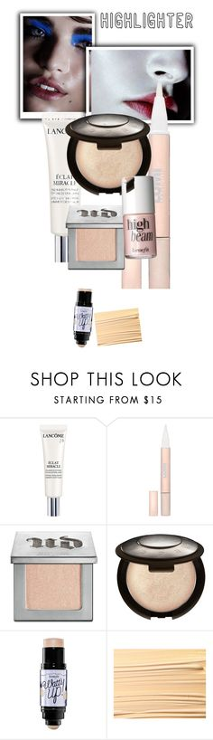 """""""Highlight"""" by stylingjean ❤ liked on Polyvore featuring beauty, Lancôme, L'Oréal Paris, Urban Decay, Becca, Benefit and MAC Cosmetics"""