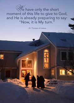 """""""We have only the short moment of this life to give to God, and He is already preparing to say: """"Now, it is My turn."""" ~St. Therese of Lisieux ©Sisters, Slaves of the Immaculate Heart of Mary. Saint Benedict Center, Still River MA. www.saintbenedict.com facebook.com/SistersMICM"""