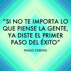 #Motivación #Inspiración  #ViLife  Cita de Paulo Cohelo