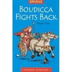 Boudicca Strikes Back: A Tale of the Romans in Britain Sparks: Amazon.co.uk: N GRICE: Books