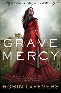 The ultimate book list for Game of Thrones fans, including Grave Mercy by Robin LaFevers.