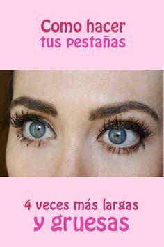 Como hacer tus pestañas 4 veces más largas y gruesas #ojos #maquillaje #pestañas