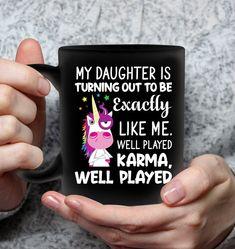 My Daughter Is Turning Out To Be Exactly Unicorn Pun Mugs Hilarious Mug Sassy Mugs Funny Mug For Women Unicorn Puns, Pretty Mugs, Cool Gifts For Women, Cool Mugs, Funny Mugs, Mug Designs, Turning, Sassy, Coffee Mugs