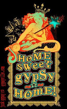 home sweet gypsy home..