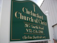 Chelmsford Church of Christ in Chelmsford, Mass. We took this picture outside our shop before shipping to Chelmsford where members installed the sign. Real Estate Signs, Entrance Sign, Church Signs, Farm Signs, Churches Of Christ, Business Signs, Massachusetts, The Neighbourhood, The Outsiders