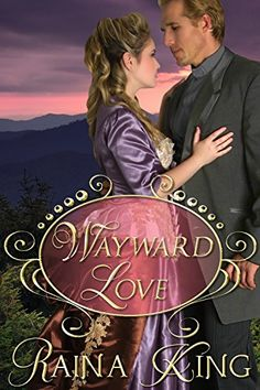 Wayward Love (A Sweet Mail Order Bride Western) by Raina King http://www.amazon.com/dp/B00M8UFKNW/ref=cm_sw_r_pi_dp_izMGvb1GYGQAJ
