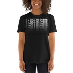 I Can't Breathe Black T- Shirt - 1 Dollar of Sales Donated to Charity or Family of George Floyd Nude Shirt, Photographer Humor, Newborn Photographer, Unisex, Girl Boss, Boss Babe, Tshirts Online, Hoodie, T Shirts For Women