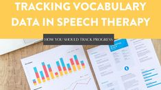 Ways to track and assess student vocabulary use in speech therapy.