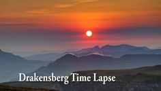 #Awesome : time lapse video of Drakensberg, #SouthAfrica  #awesomevideos #videos
