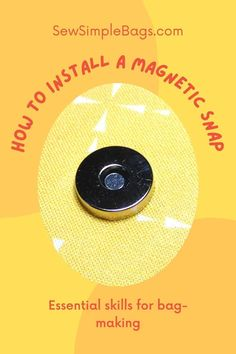 How to install a magnetic snap. Easy to follow step by step sewing tutorial with photos for sewing beginners. Easy and essential bag making skills series shows how to get the perfect result when installing a magnetic snap or button into a bag or purse project. Tips for getting a strong result, where to buy magnetic snaps and how to identify the parts of the snap. Sewing Lessons, Sewing Hacks, Sewing Tutorials, Sewing Patterns, Sewing Tips, Sew Simple, Simple Bags, Fusible Interfacing, Fabric Markers