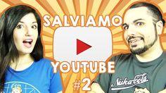 SALVIAMO YOUTUBE CON IL NOSTRO GIOCO! #2
